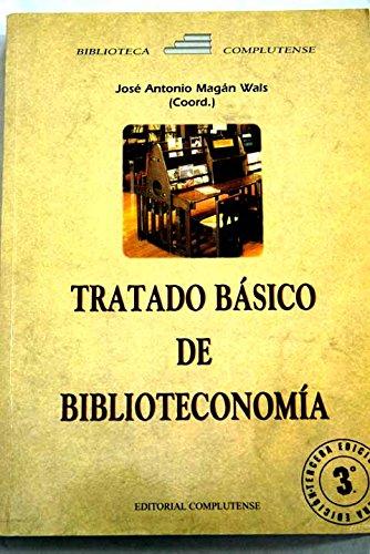 Tratado basico de biblioteconomia por Magan Wals