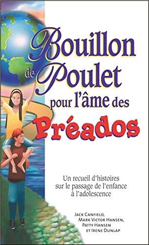 Bouillon de Poulet pour l'Ame des Préados - Poche