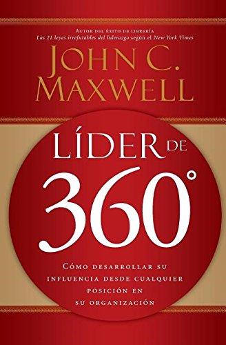 lider-de-360-como-desarrollar-su-influencia-desde-cualquier-posicion-en-su-organizacion