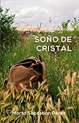 Soño de cristal (Galician Edition)