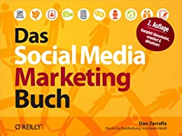 Das Social Media Marketing-Buch von [Zarrella, Dan]