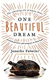 One Beautiful Dream: The Rollicking Tale of Family Chaos, Personal Passions, and Saying Yes to Them Both, Library Edition