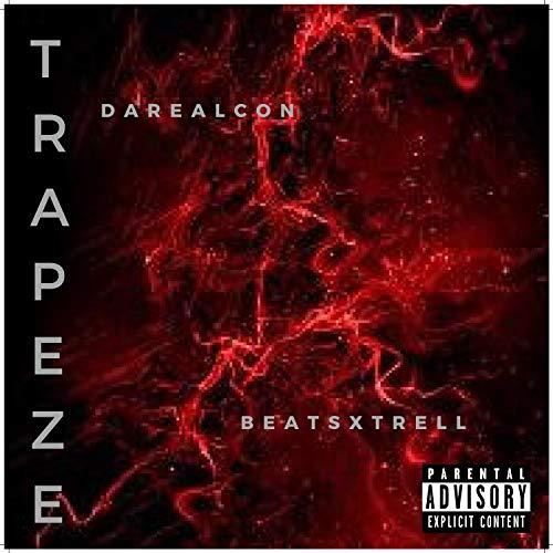 Trapeze [Explicit]