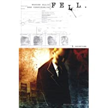 Fell, Tome 1 : Snowtown