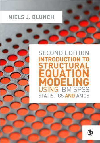 Introduction to Structural Equation Modeling Using IBM SPSS Statistics and Amos 2nd (second) Edition by Blunch, Niels published by SAGE Publications Ltd (2012)
