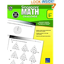 Singapore Math – Challenge Workbook for 5th, 6th, 7th, 8th Grade Math, Paperback, Ages 10–14 with Answer Key