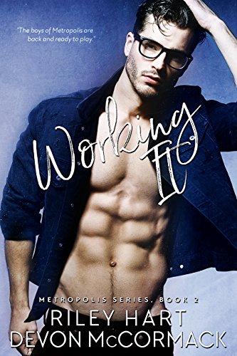 Working It (Metropolis Book 2) (English Edition) por Riley Hart