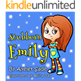"""Children's book: Stubborn Emily (Children ebook for age 3 and up) (""""Early Readers Picture Books"""") (Bedtime stories collection)"""