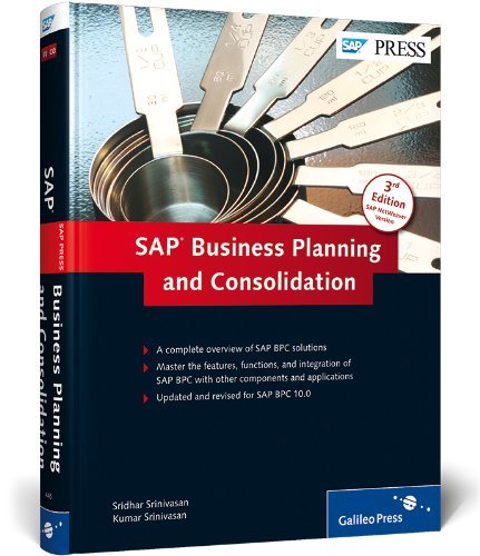SAP Business Planning and Consolidation, 3rd Edition by Kumar Srinivasan (2012-12-28) par Kumar Srinivasan; Sridhar Srinivasan