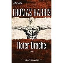 Roter Drache: Roman (Hannibal Lecter 2) (German Edition)