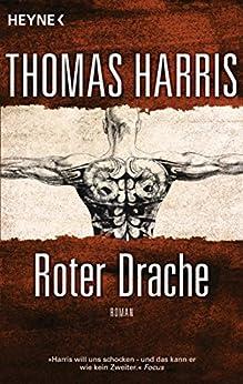 Roter Drache: Roman (Hannibal Lecter 2)