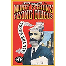 The Complete Monty Python's Flying Circus: All the Words: 001