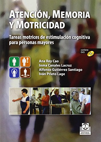 Atención, Memoria Y Motricidad (+ DVD) (Tercera Edad)