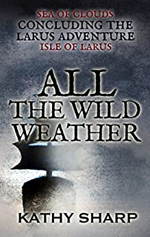All the Wild Weather by [Sharp, Kathy]