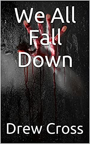 We All Fall Down (The DCI Wade Series Book 3)