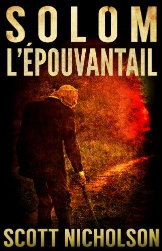 L'Épouvantail: thriller surnaturel (Solom t. 1) par Scott Nicholson