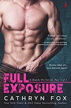 Full Exposure (Hands On serial) by [Fox, Cathryn]