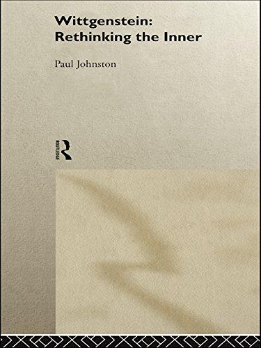 Wittgenstein: Rethinking the Inner (Ideas) (English Edition)