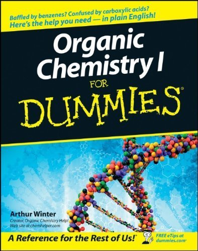 Organic Chemistry I For Dummies 1st by Winter, Arthur (2005) Paperback