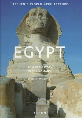Egypt: From Prehistory to the Romans (World Architecture) by Ildung, Dietrich, Wildung, Dietrich (1997) Hardcover