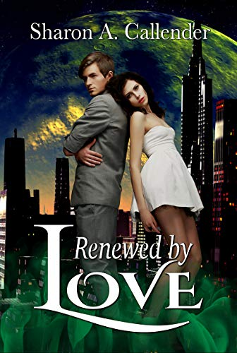 Renewed by Love (English Edition) eBook: Sharon A. Callender ...
