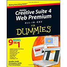 Adobe Creative Suite 4 Web Premium All–in–One For Dummies