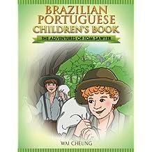Brazilian Portuguese Children's Book: The Adventures of Tom Sawyer