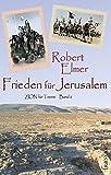 Frieden für Jerusalem (ZION für Teens) - Robert Elmer