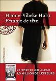 Telecharger Livres Femme de tete (PDF,EPUB,MOBI) gratuits en Francaise