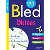 Cahier Bled Dictées CE2