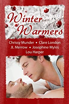 Winter Warmers by [Munder, Chrissy, London, Clare, Merrow, JL, Myles, Josephine, Harper, Lou]