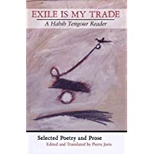 [(Exile is My Trade: A Habib Tengour Reader)] [Author: Habib Tengour] published on (May, 2012)