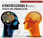 Hirnforschung 8: Sprache und Kommunik...