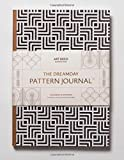 The Dreamday Pattern Journal:Art Deco - Manhattan: Colouring-in notebook for writing, musing, drawing and doodling (The Original Pattern Journal)