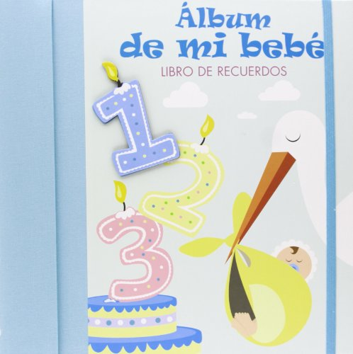 Descargar Libro Álbum de mi bebé: Libro de recuerdos. AZUL (Mi familia y yo) de Sara Loro Jiménez