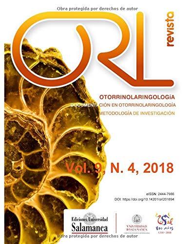 Revista ORL: Vol. 9, núm. 4 (2018) par José Luis Pardal Refoyo Dir.
