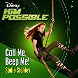 "Call Me, Beep Me! (From ""Kim Possible"")"