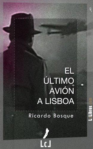 El último avión a Lisboa