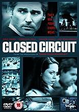Closed Circuit [Edizione: Regno Unito] [Import]