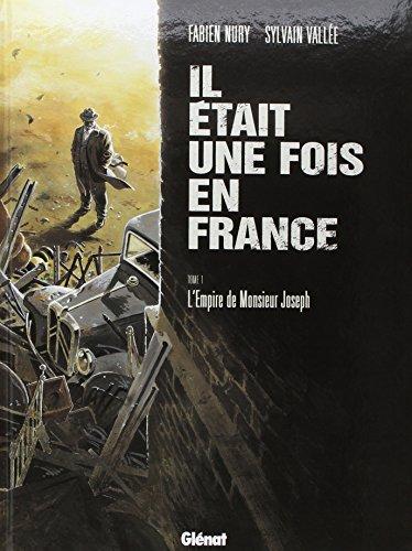 Il était une fois en France, Tome 1 : L'Empire de Monsieur Joseph