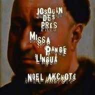 """Josquin des Près: Missa """"Pange lingua"""" (Arr. for Guitar)"""