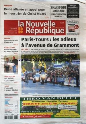 NOUVELLE REPUBLIQUE (LA) [No 20052] du 09/10/2010 - AMBOISE / PEINE ALLEGEE EN APPEL POUR LE MEURTRIER DE CHRIST MOZET - PARIS-TOURS / LES ADIEUX A L'AVENUE DE GRAMMONT - LOGEMENTS VACANTS A LA VERRERIE - SOS AMITIE / 6000 APPELS - TOURS / L'UNIVERSITE A LA SAUCE RABELAIS par Collectif