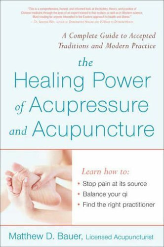The Healing Power of Acupressure and Acu...