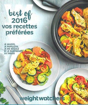 Weight Watchers Best Of 2016 Vos recettes préférées par Weight Watchers