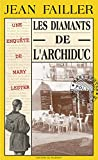Les diamants de l'archiduc: Prises d'otages à Quimper (Les enquêtes de Mary Lester t. 2) (French Edition)