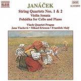 Janacek: String Quartets / Violin Sonata / Pohadka