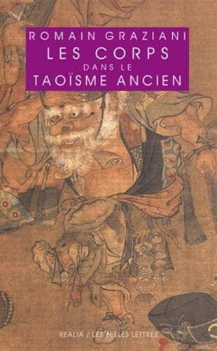Les Corps dans le taoïsme ancien