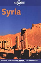 Lonely Planet Syria (Lonely Planet the Big Trip: Your Ultimate Guide to Gap Years & Overseas Adventures) by Andrew Humphreys (1999-11-02)