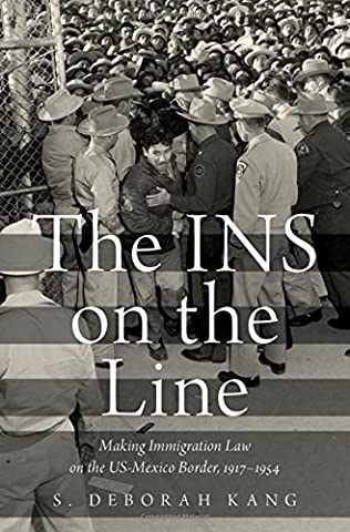 The INS on the Line: Making Immigration Law on the