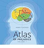 [(Atlas of Prejudice: Mapping Stereotypes)] [Author: Yanko Tsvetkov] published on (August, 2013)